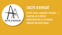 Le lancement de l'acte d'avocat par la profession